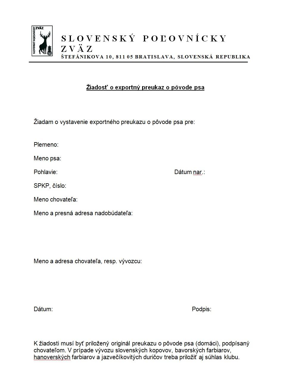 Žiadosť o exporný preukaz o pôvode psa